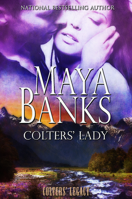 Colters' Lady By: Maya Banks