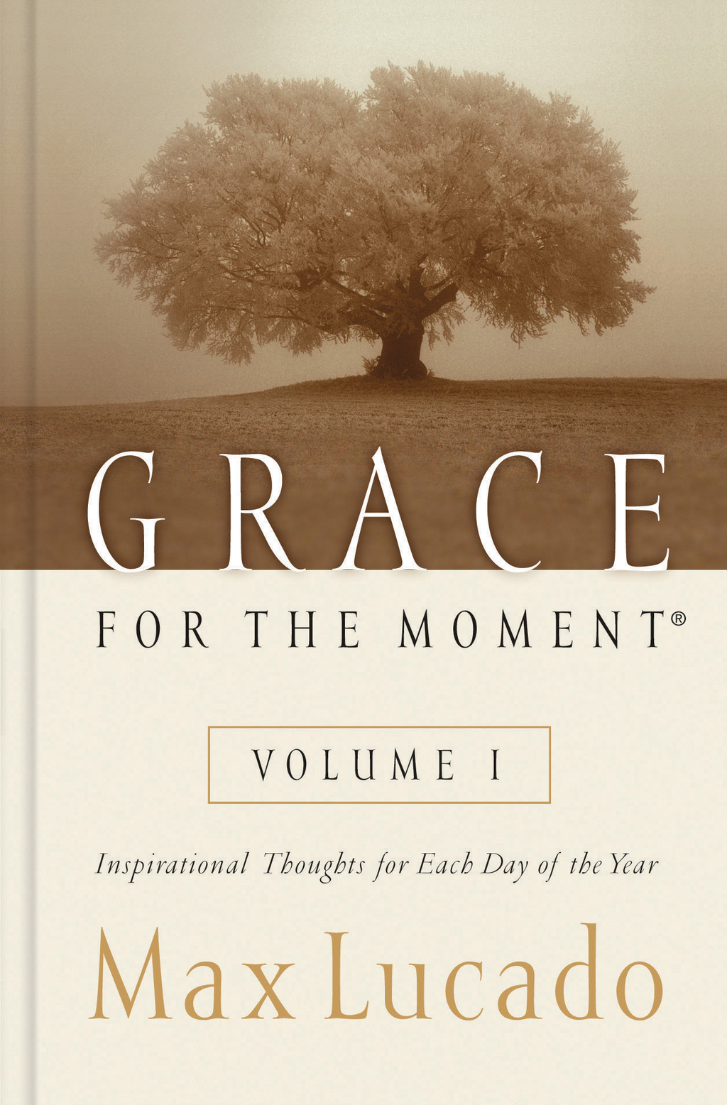 Grace for the Moment Volume I