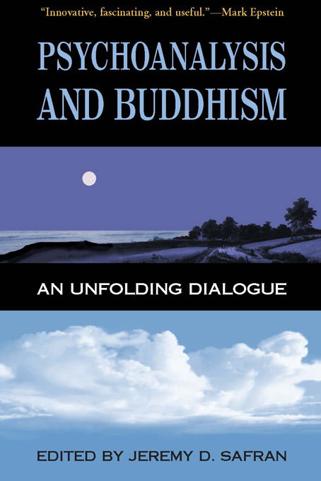 Psychoanalysis and Buddhism By: