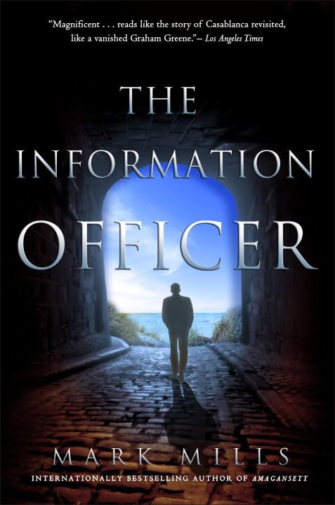 The Information Officer By: Mark Mills