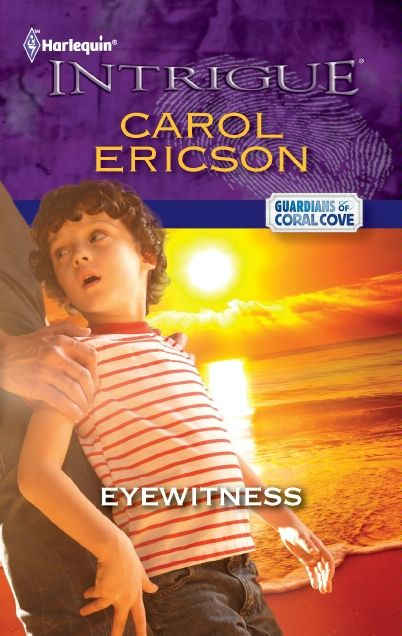 Eyewitness By: Carol Ericson