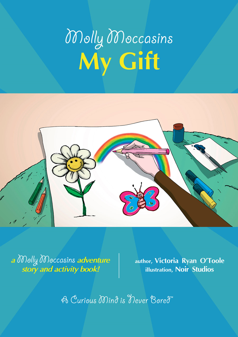 My Gift By: Victoria Ryan O'Toole,Urban Fox Studios