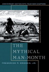 The Mythical Man-Month, Anniversary Edition: Essays On Software Engineering By: Frederick P. Brooks Jr.