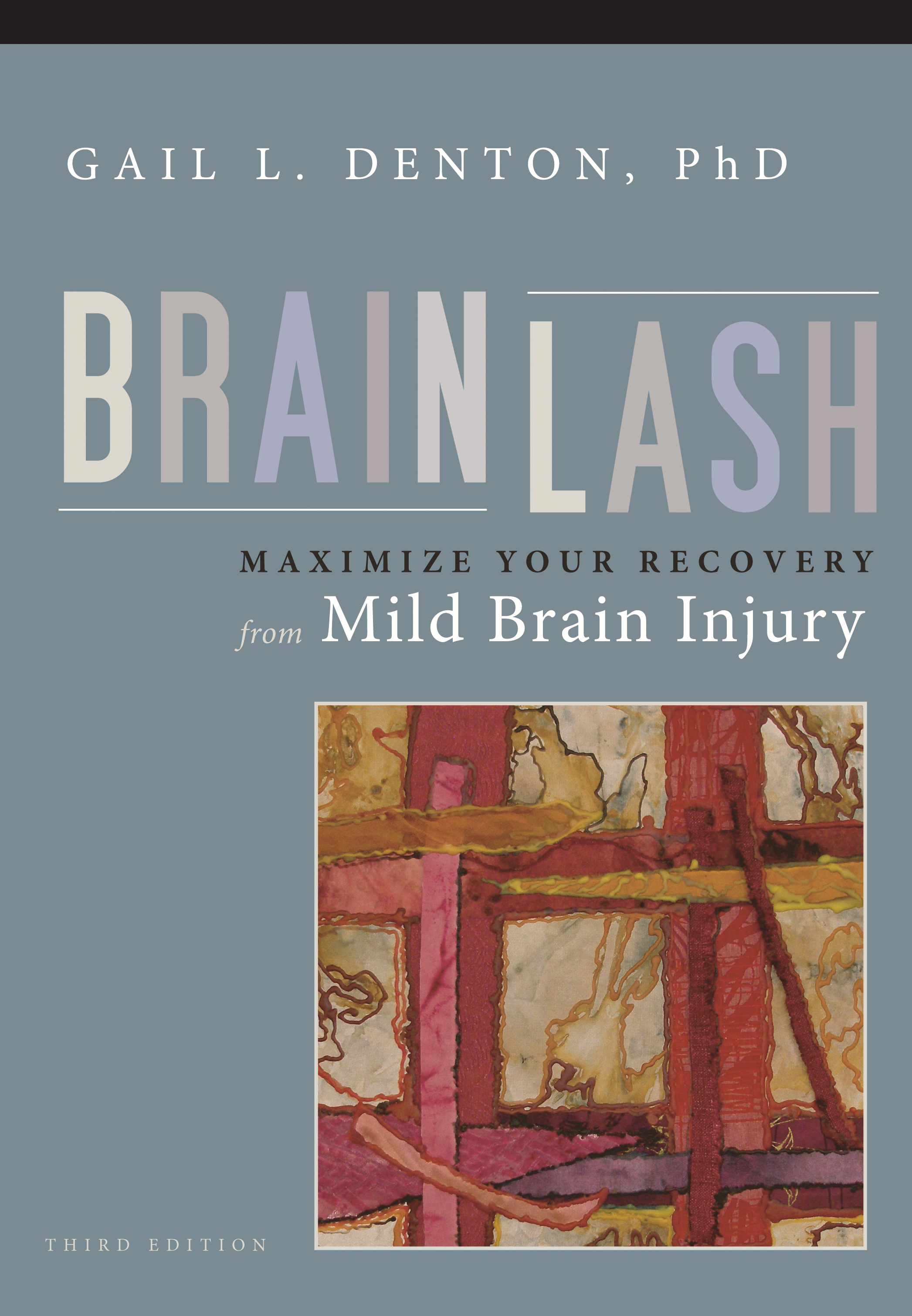 Brainlash By: Dr. Gail Denton,Dr. Gail L. Denton