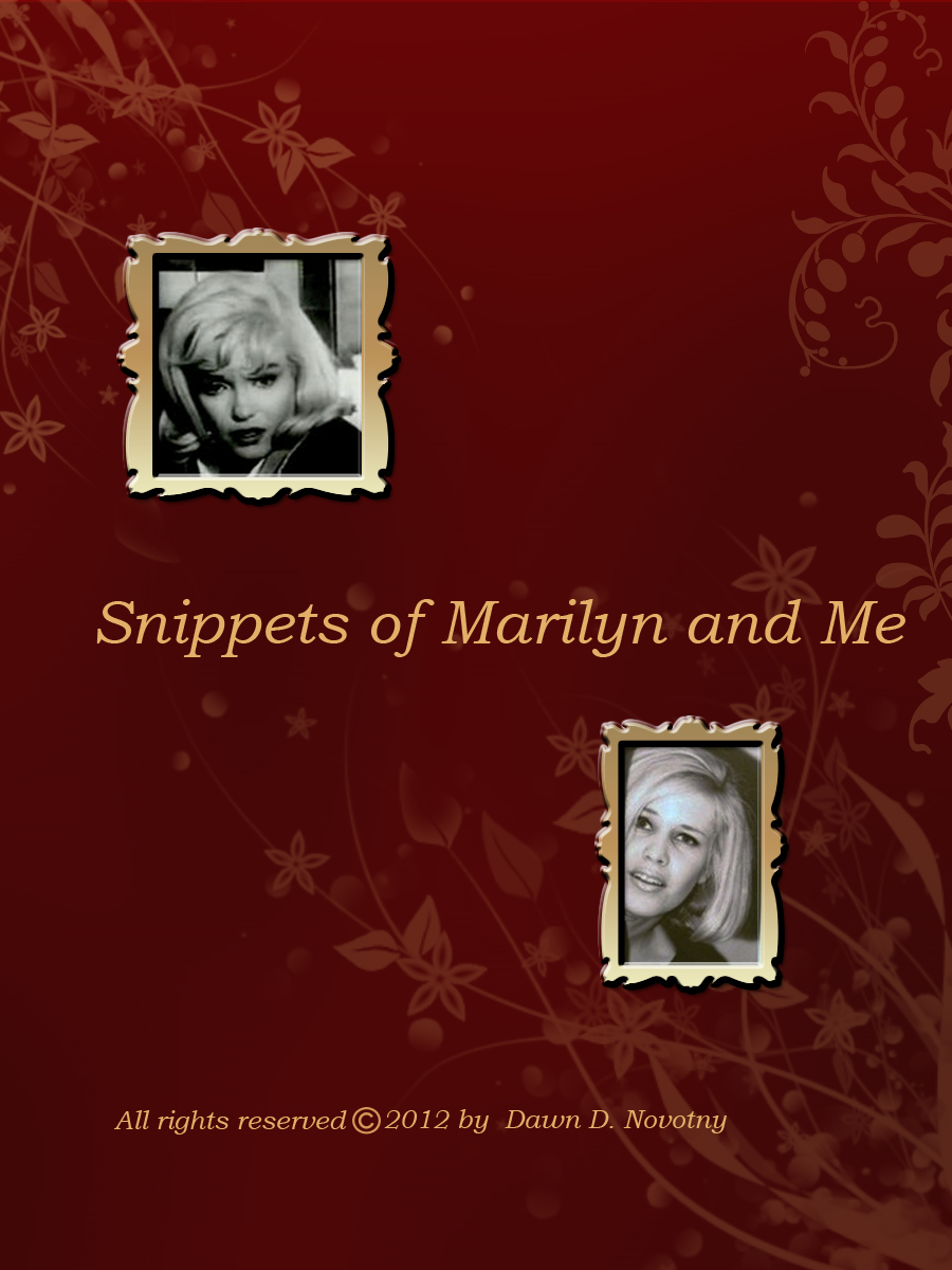 Snippets of Marilyn and Me
