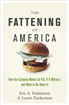 The Fattening Of America: