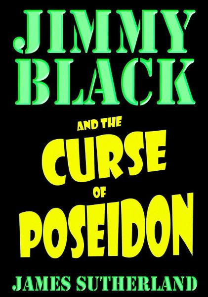 Jimmy Black and the Curse of Poseidon