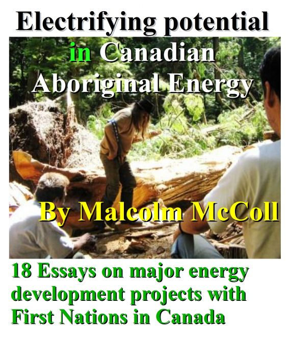 Electrifying Potential In Canadian Aboriginal Energy