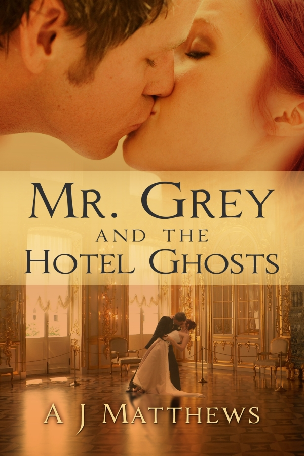 Mr. Grey and the Hotel Ghosts