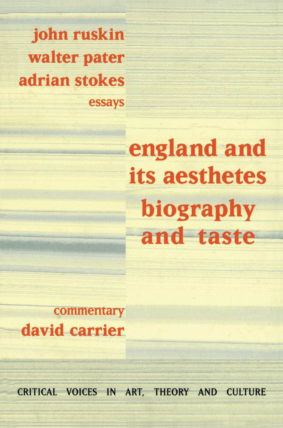 England and its Aesthetes Biography and Taste
