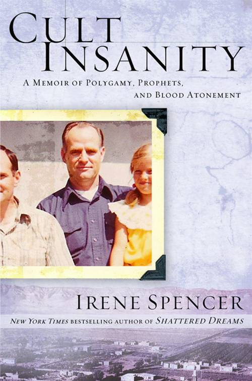 Cult Insanity By: Irene Spencer