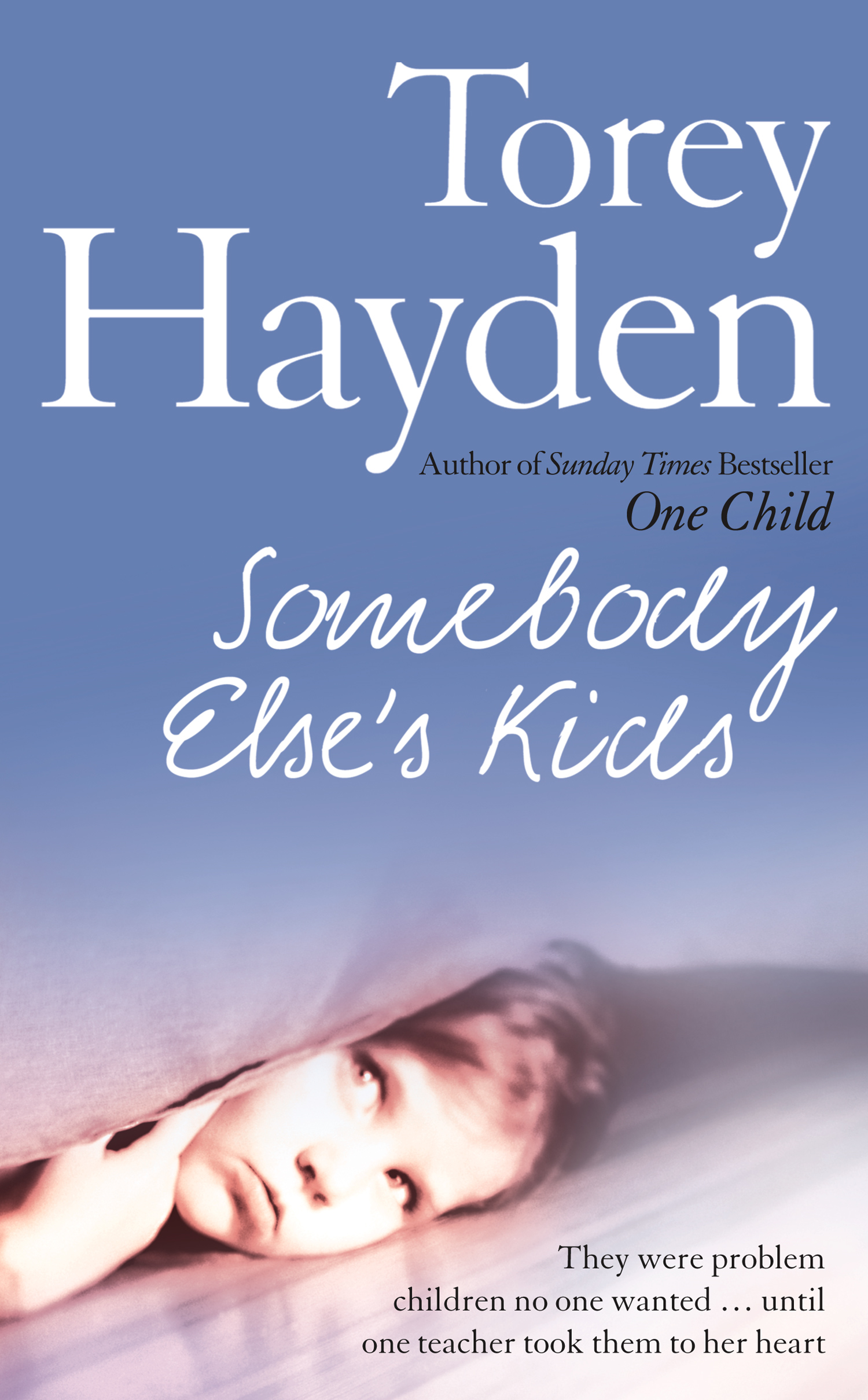 Somebody Else?s Kids: They were problem children no one wanted ? until one teacher took them to her heart