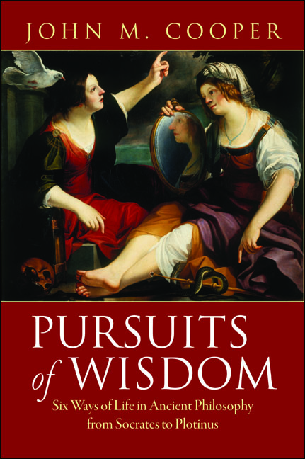 Pursuits of Wisdom By: John M. Cooper
