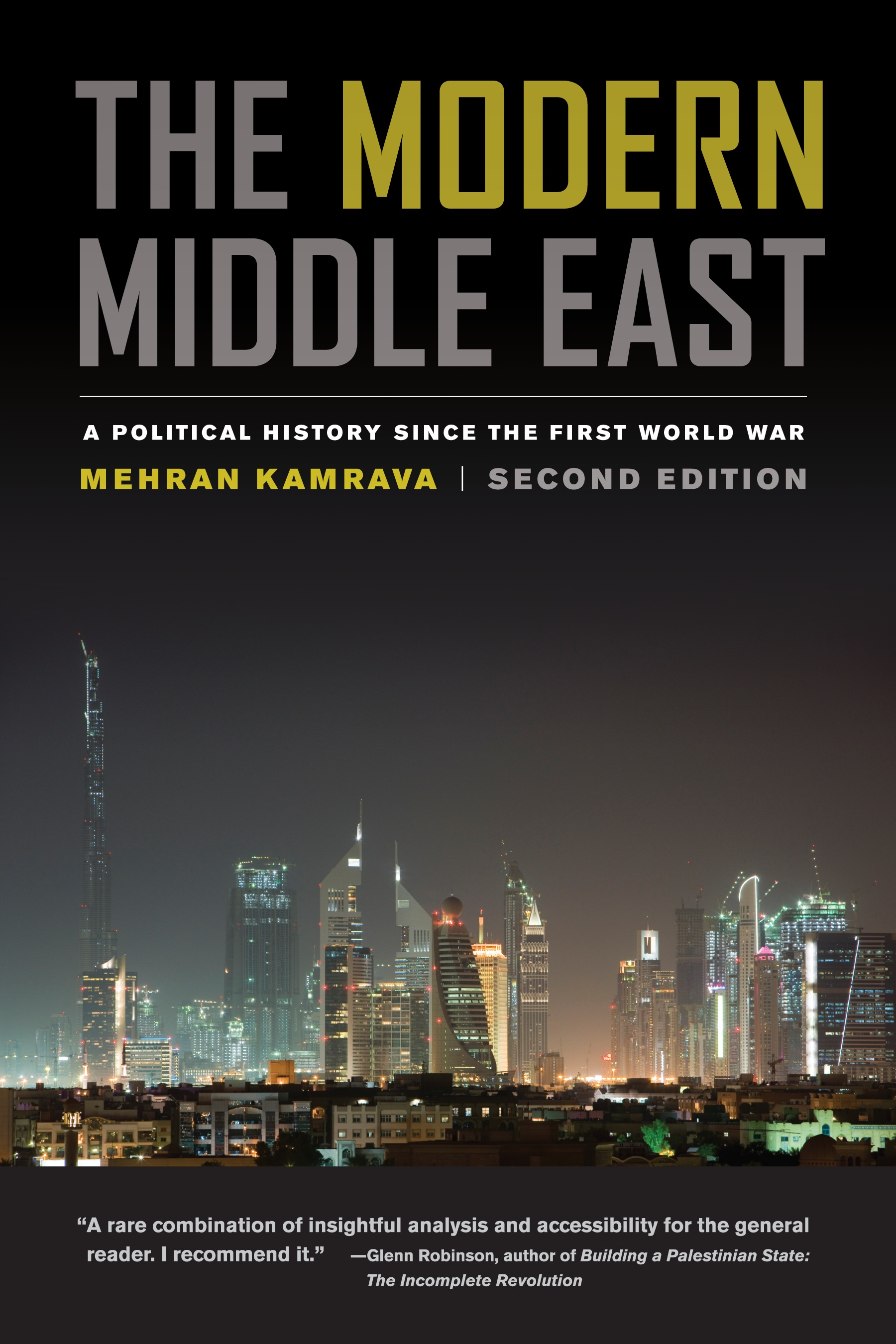 The Modern Middle East By: Mehran Kamrava