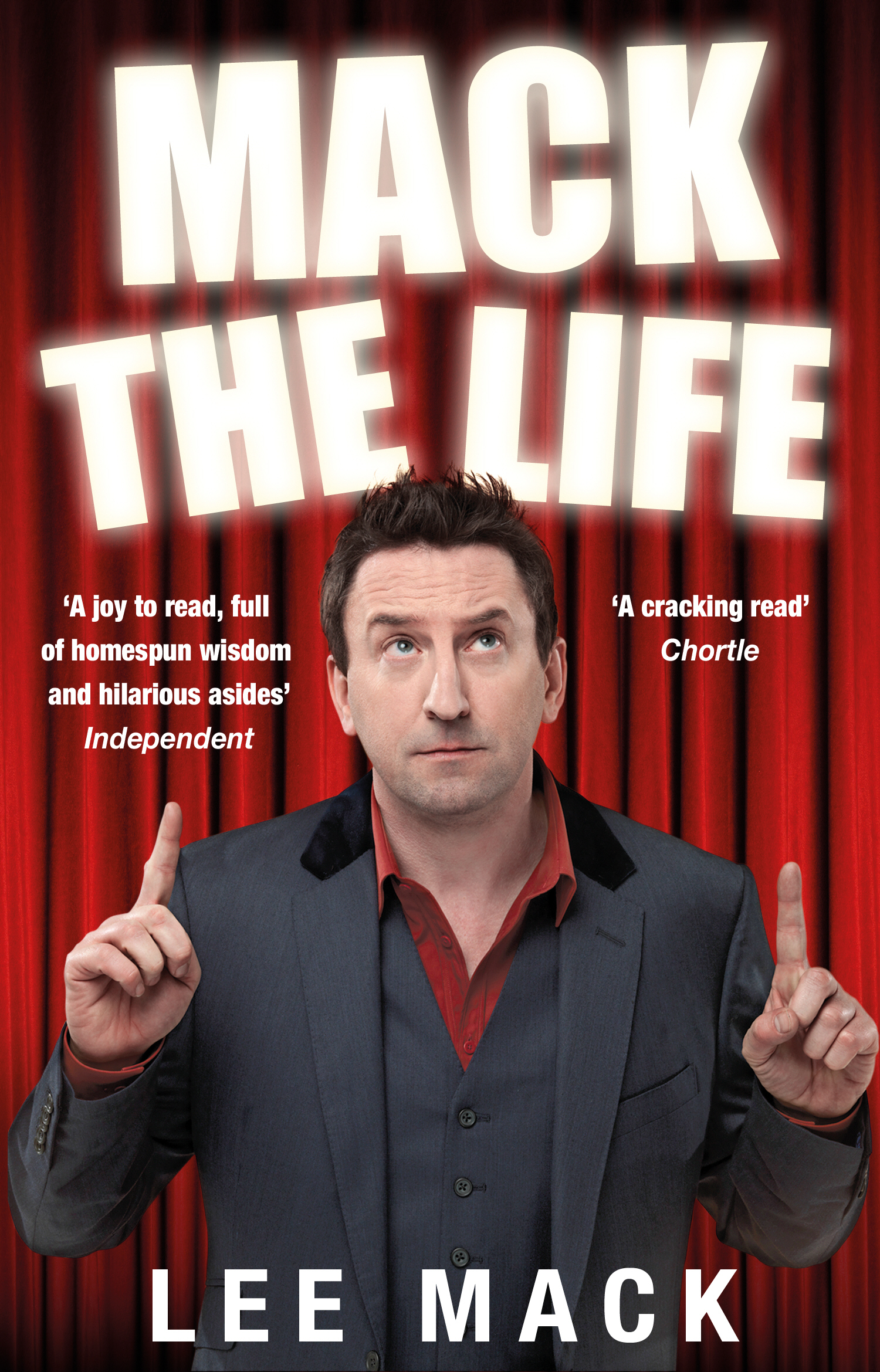 Mack The Life By: Lee Mack