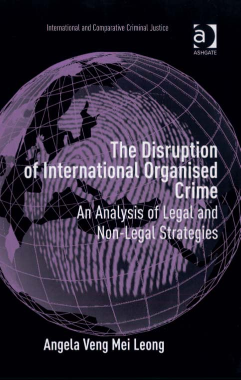 The Disruption of International Organised Crime