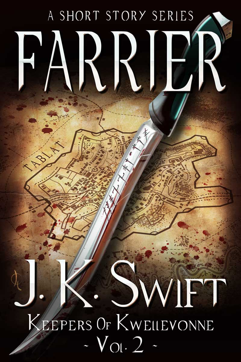 Farrier By: J. K. Swift