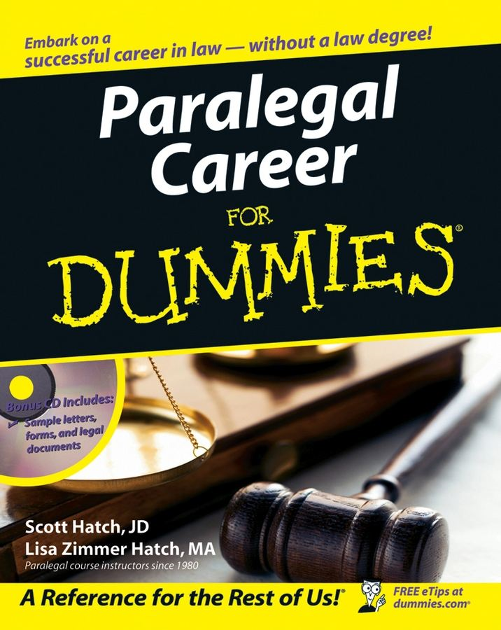 Paralegal Career For Dummies By: Lisa Zimmer Hatch,Scott Hatch