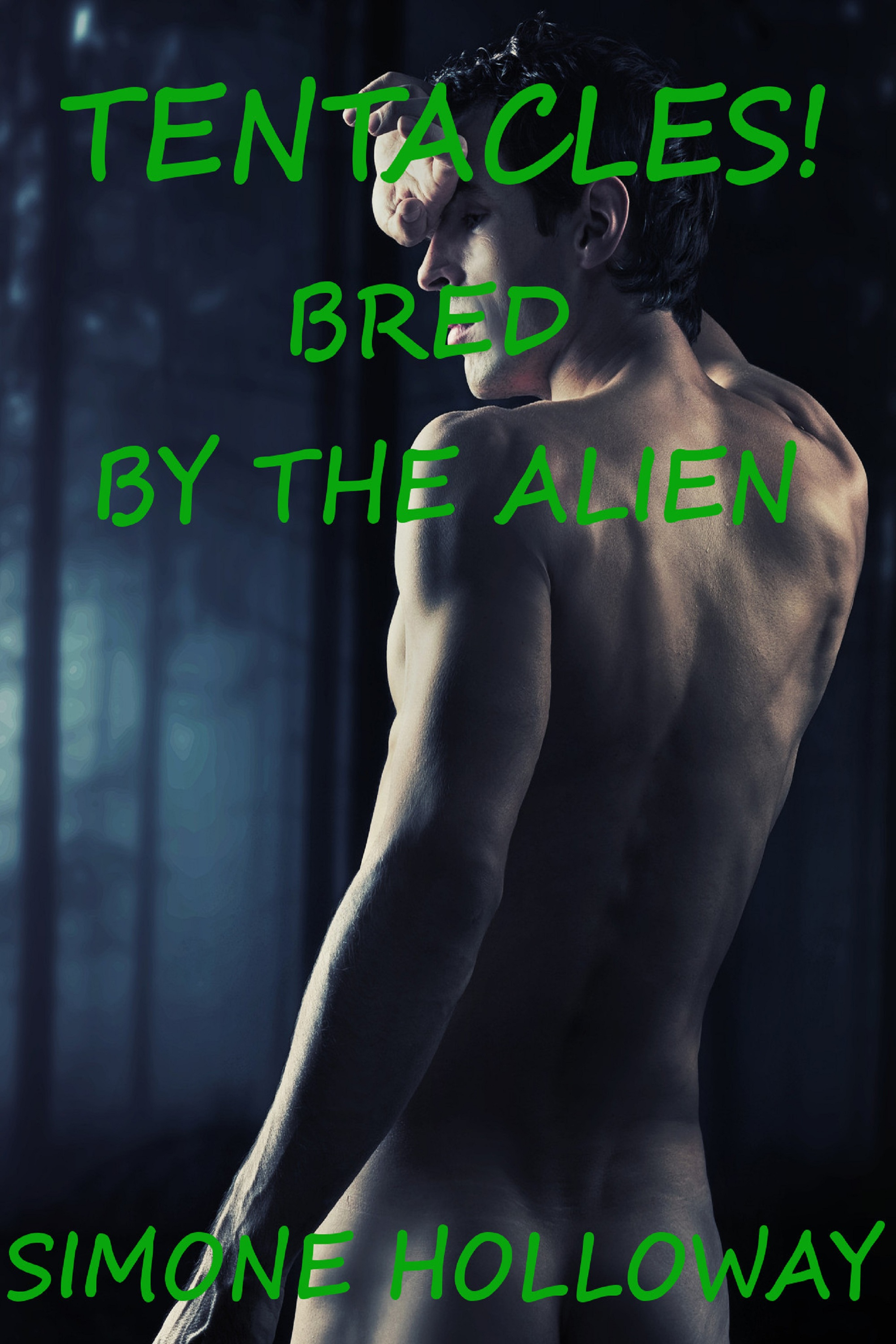 Tentacles Bundle: Bred By The Alien (Gay Monster Erotica)