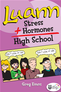 Luann: Stress + Hormones = High School