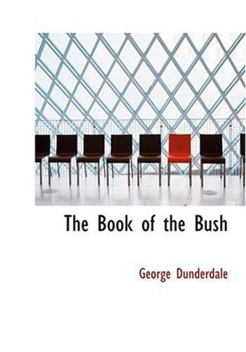 The Book Of The Bush