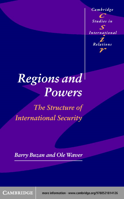 Regions and Powers By: Buzan, Barry