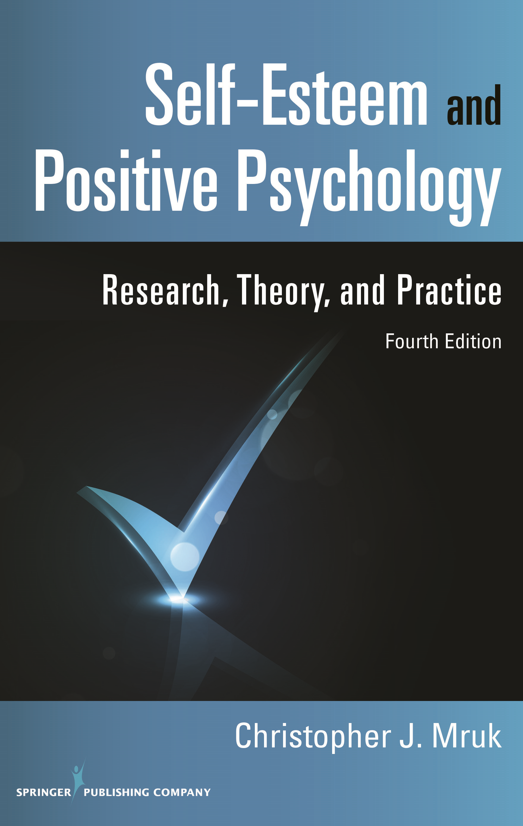 Self-Esteem and Positive Psychology, 4th Edition