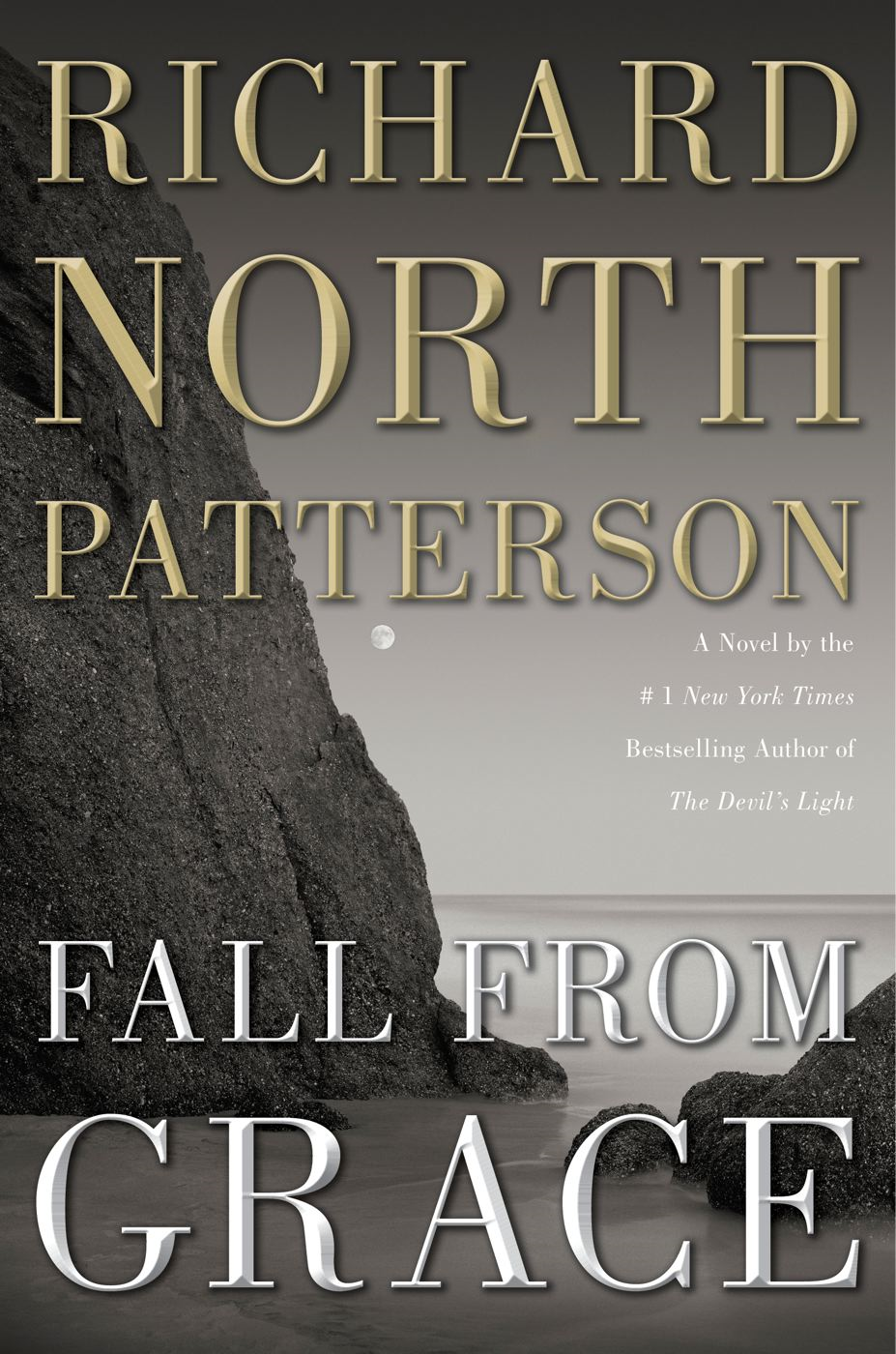 Fall from Grace By: Richard North Patterson