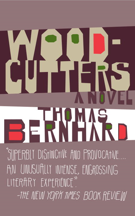 Woodcutters By: Thomas Bernhard