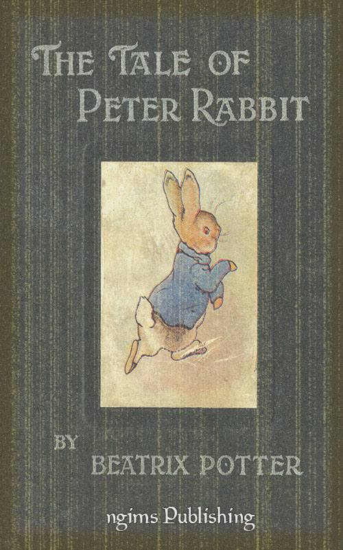 The Tale of Peter Rabbit (Illustrated + Audiobook Download Link)
