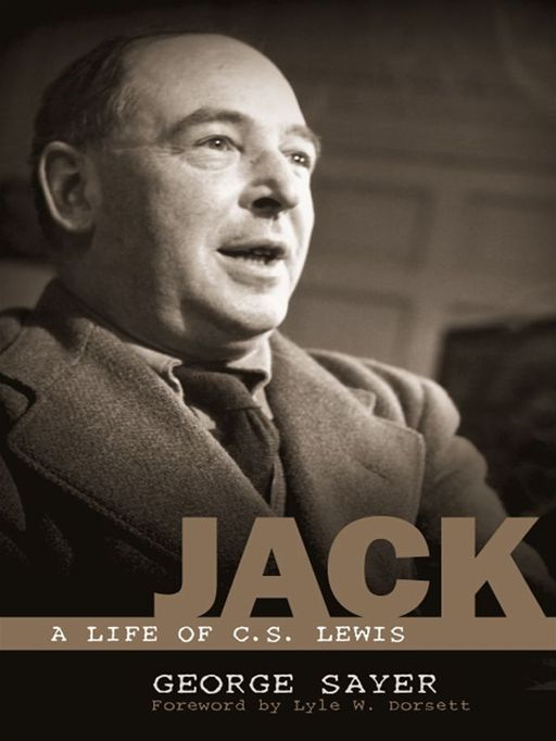 Jack: A Life of C. S. Lewis By: George Sayer