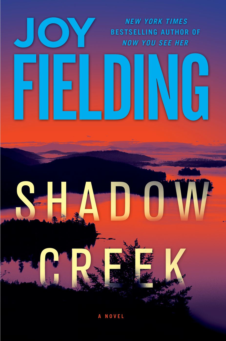 Shadow Creek By: Joy Fielding
