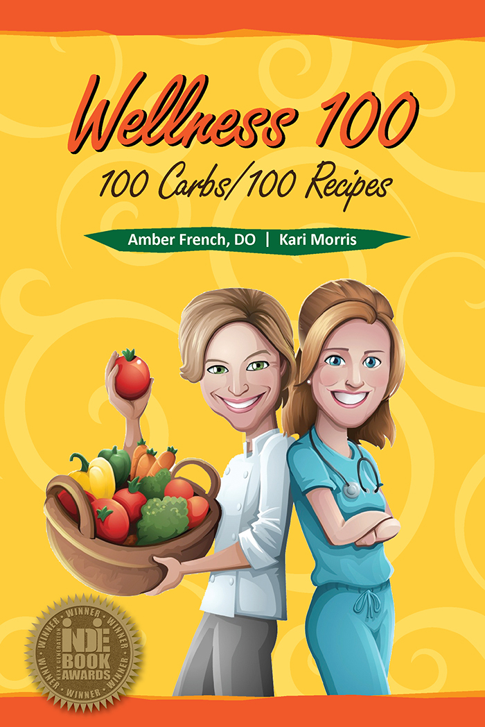 Wellness 100 By: Dr. Amber French,Kari Morris