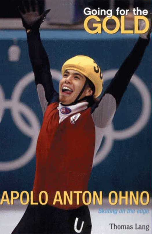 Going for the Gold: Apolo Anton Ohno By: Thomas Lang