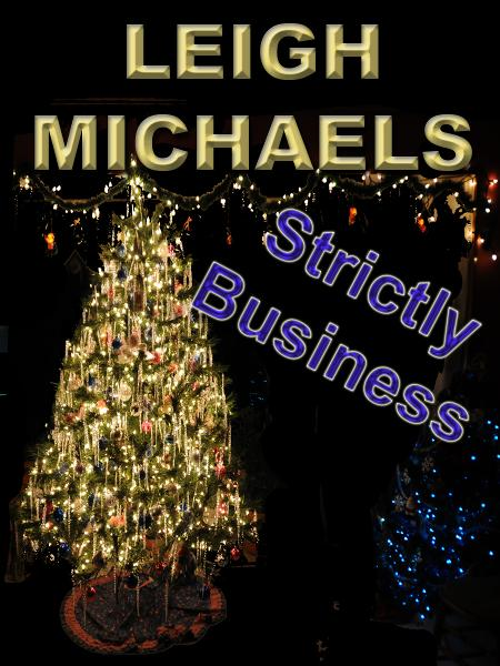 Strictly Business By: Leigh Michaels