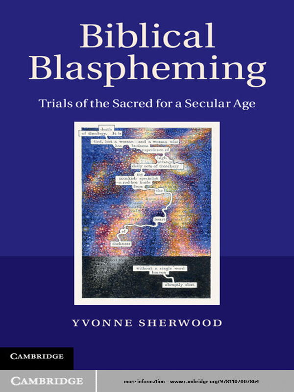 Biblical Blaspheming Trials of the Sacred for a Secular Age