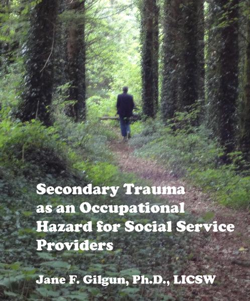 Secondary Trauma as an Occupational Hazard for Social Service Providers