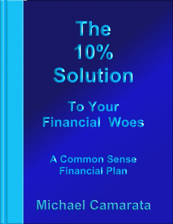 The 10% Solution to Your Financial Woes