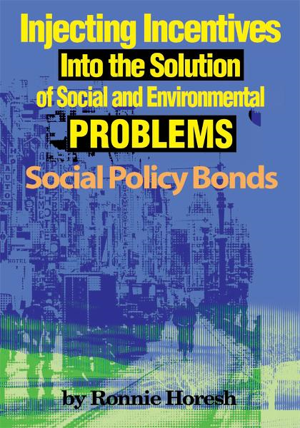 Injecting Incentives Into the Solution of Social and Environmental Problems By: Ronnie Horesh