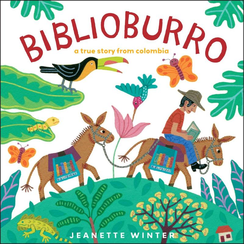 Biblioburro By: Jeanette Winter