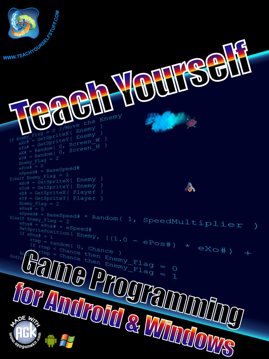 Teach Yourself Game Development for Android and Windows (Teach Yourself Game Programming for Android and Windows, #1)