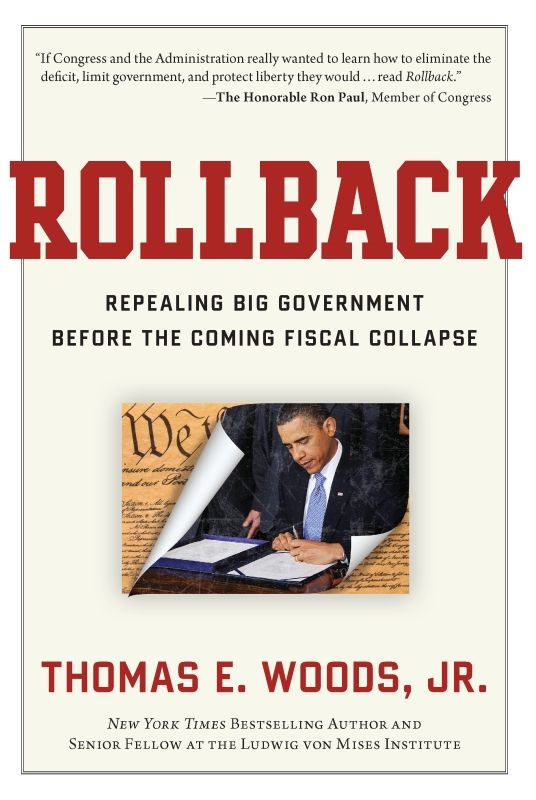 Rollback By: Thomas E. Woods, Jr.