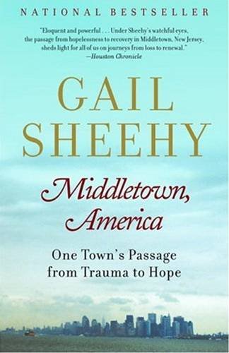 Middletown, America By: Gail Sheehy