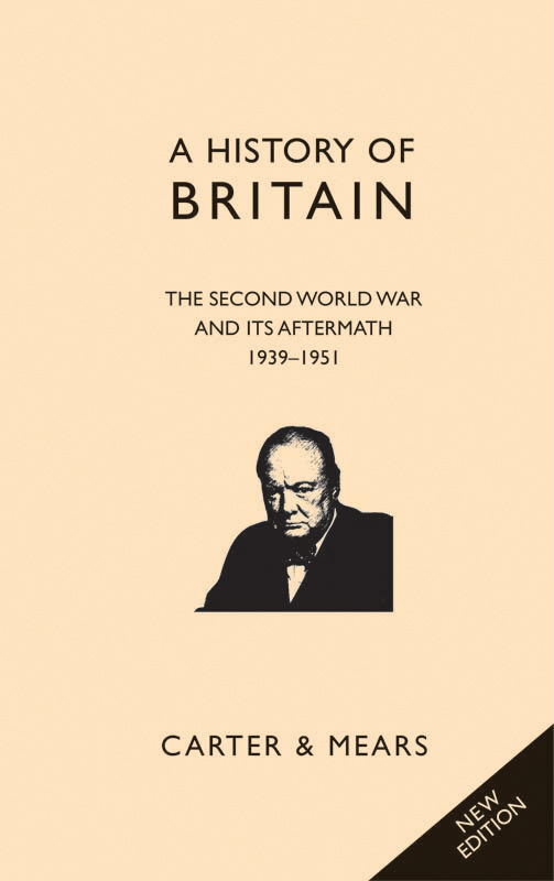 A History of Britain Book VIII: The Second World War and its Aftermath, 1939-1951