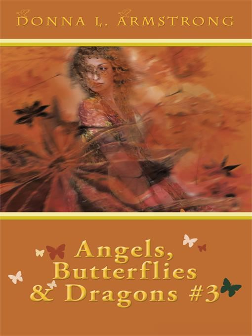 Angels, Butterflies, & Dragons # 3
