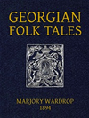 Georgian Folk Tales (illustrated)