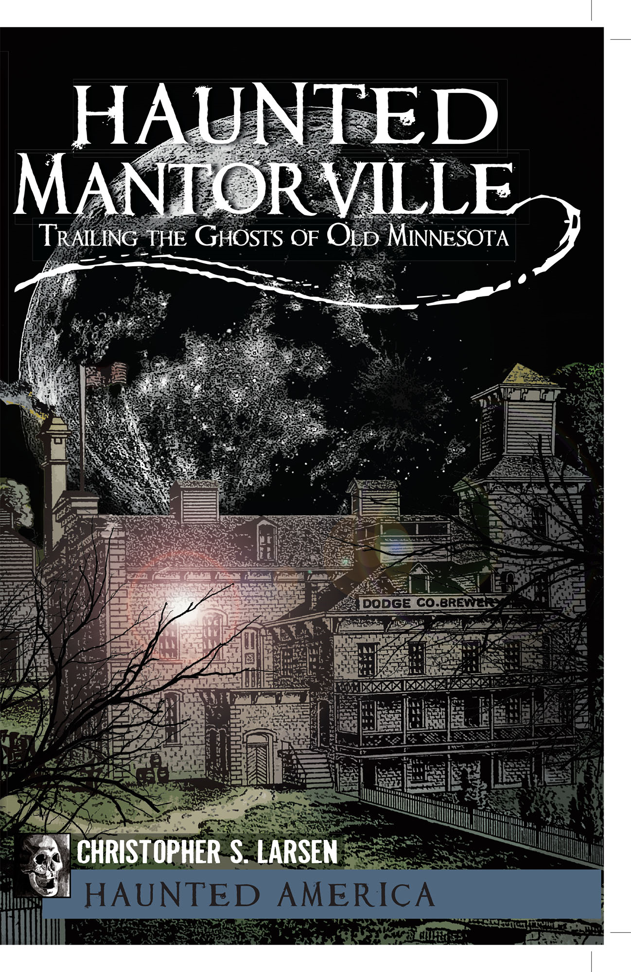 Haunted Mantorville