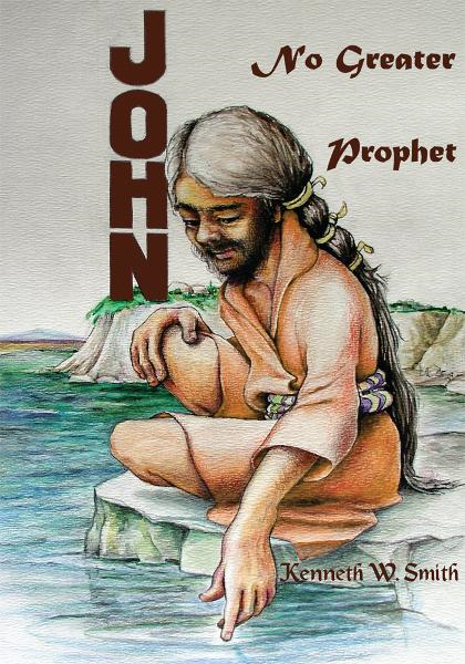 John, No Greater Prophet
