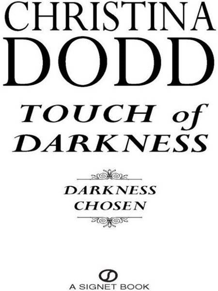Touch of Darkness: Darkness Chosen