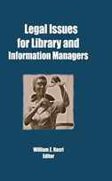 Legal Issues For Library And Information Managers